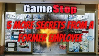 GameStop 5 More Secrets From A Former Employee