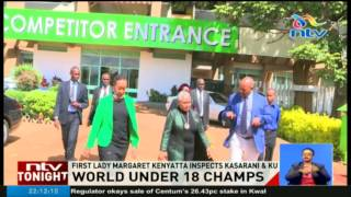 First Lady Margaret Kenyatta inspects World Under 18 championship venues