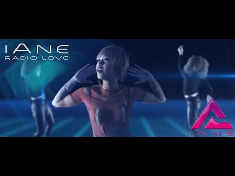 iAne - Radio Love (Official Video)