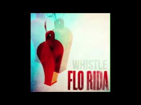 Whistle - Flo Rida (Lyrics In Description)