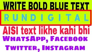 How to write blue bold text !! Whatsaap tips, Facebook tips 2017