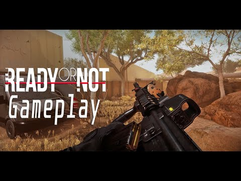 READY OR NOT - GAMEPLAY