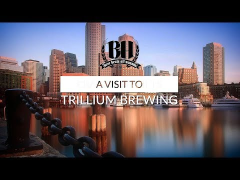 A Visit To Trillium Brewery, Boston Massachusetts