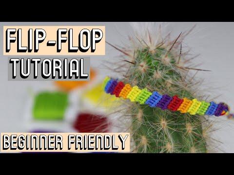 FLIP FLOP TUTORIAL - BEGINNER FRIENDLY    Friendship Bracelets