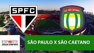 Transmissão AO VIVO - São Paulo x São Caetano