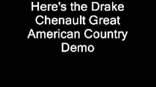 Drake Chenault - Great American Country Demo