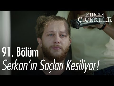 Serkan'ın saçları kesiliyor - Kırgın Çiçekler 91. Bölüm