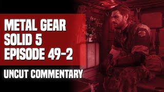 Video Metal Gear Solid V - Episode 49-2: Homework (Uncut Commentary) download MP3, 3GP, MP4, WEBM, AVI, FLV Agustus 2019