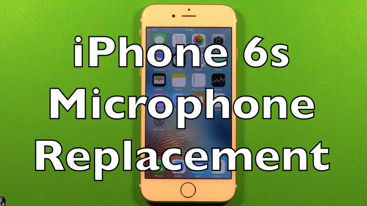 new style fb5cb f0b48 iPhone 6s Microphone Replacement How To Change