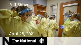 CBC News: The National   ICU capacity worries; Hayley Wickenheiser's next goal    April 28, 2021