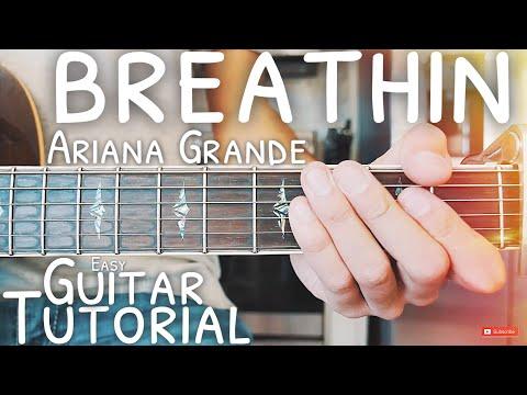 breathin Ariana Grande Guitar Lesson for Beginners // breathin Guitar // Guitar Tutorial #544
