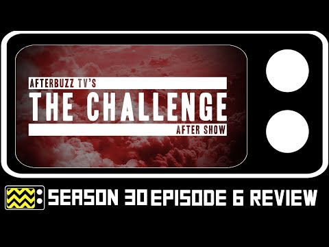 The Challenge Season 30 Episode 6 Review & AfterShow w/ Derrick Kosinski   AfterBuzz TV