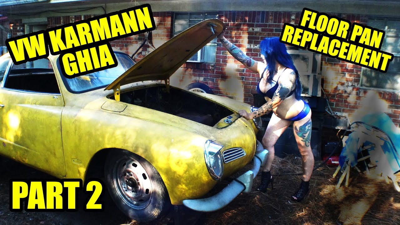 1971 VW Karmann Ghia - Floor Pan Replacement With Body On - Part 2