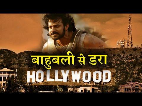 Now Hollywood is afraid of Bahubali 2 Massive Success !