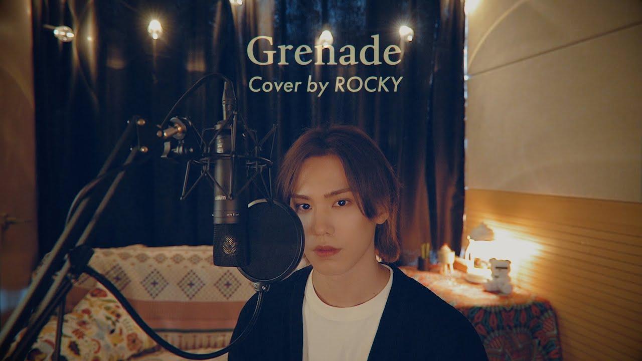 ROCKY   'Grenade(Bruno Mars)' Cover by 라키