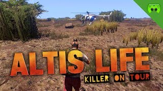 ALTIS LIFE # 45 - Killer on Tour «» Let