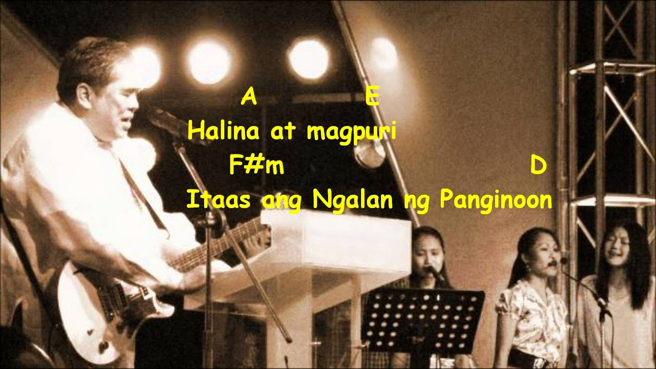 HALINA, HESUS, HALINA Lyrics with Chords @ Worship ...