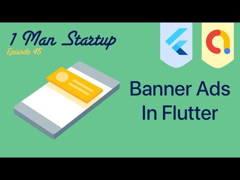 (Ep 45) Flutter: Setup AdMob Banner Ads - In Widget Tree