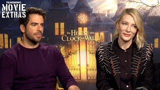THE HOUSE WITH A CLOCK IN ITS WALLS   Eli Roth & Cate Blanchett Talk About The Movie