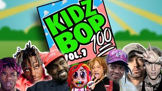 If Kidzbop did Rap vol.7