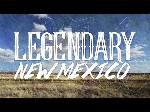 Legendary New Mexico