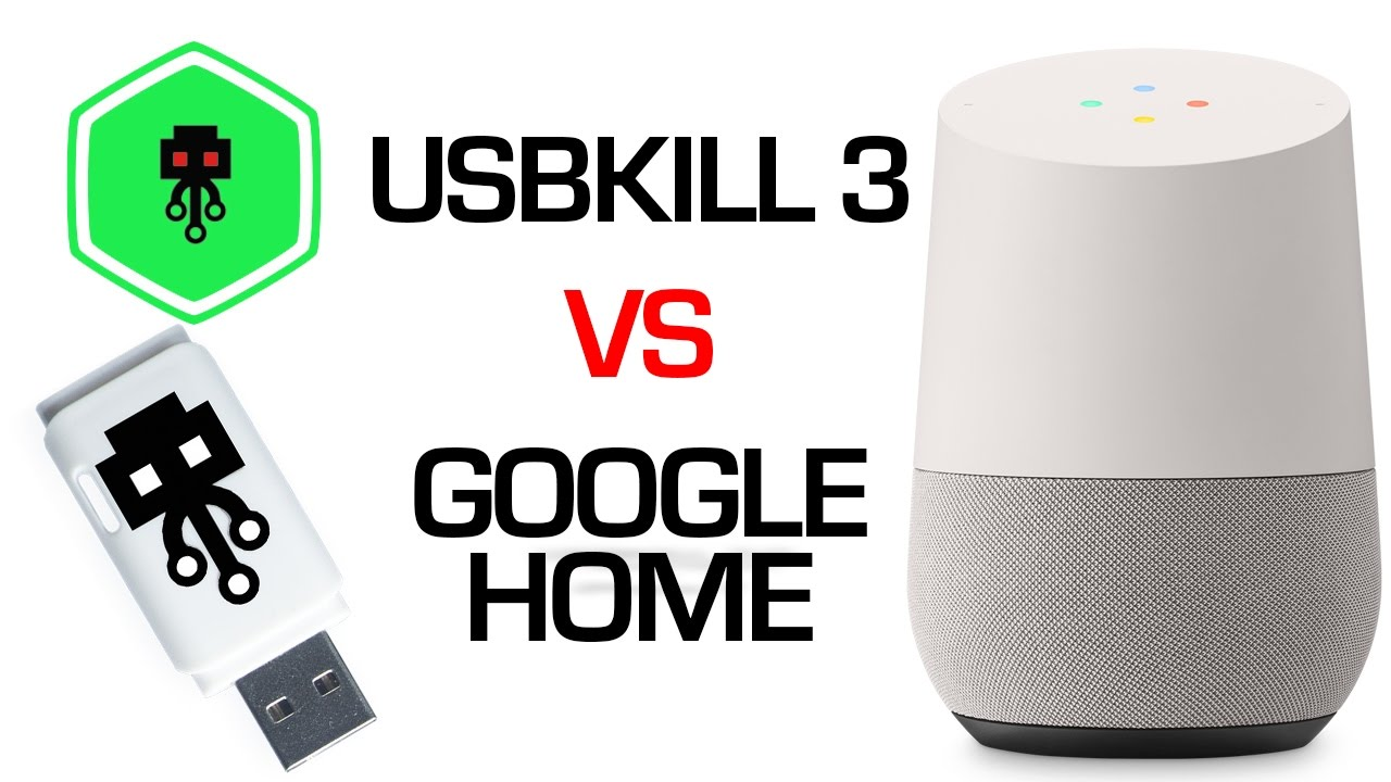 Usb Killer 3 0 Vs Google Home Doovi