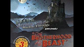 Dark Adventure Radio Theatre - The Brotherhood of the Beast Trailer