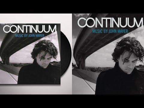 John Mayer - Continuum FULL ALBUM (2006)