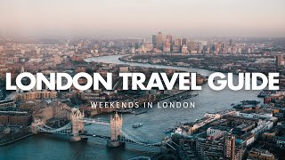 London Travel Guide - Weekends in London