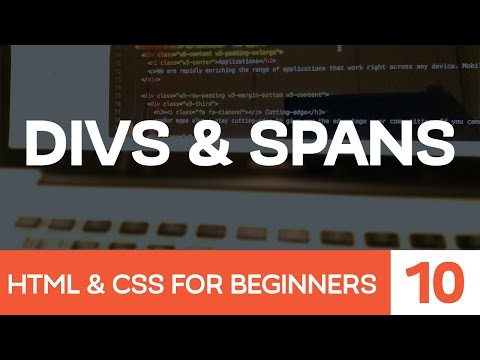 HTML & CSS For Beginners Part 10: Divs & Spans