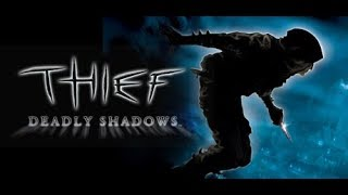 Thief Deadly Shadows Speed Run 1:34:38