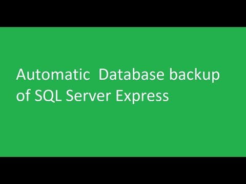 Automatic  Database backup of SQL Server Express