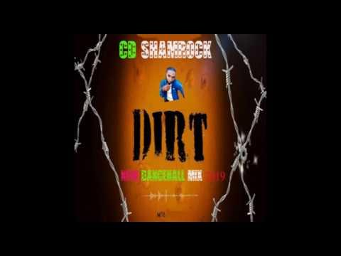 DIRT / NEW DANCEHALL / MIX 2019 / SIKKA RYMES / VYBZ KARTEL / SHAWN STORM
