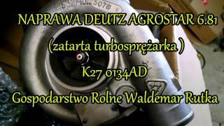 Naprawa DEUTZ-FAHR Agrostar 6.81( uszkodzona turbina )