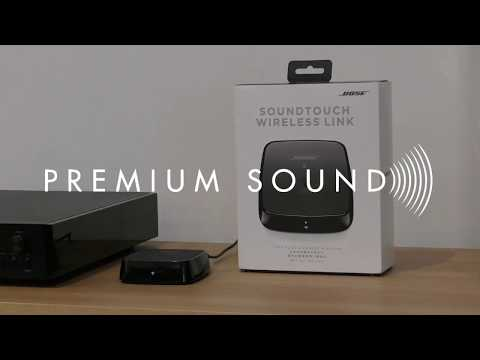 Bose Soundtouch Wireless Link Setup