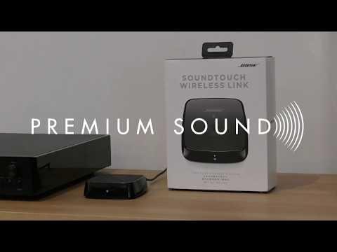 Bose Soundtouch Wireless Link Setup