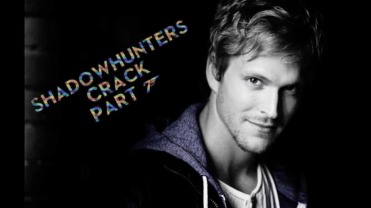 Download Shadowhunters Crack | Part 7 [Jimon, Malec, Saphael]