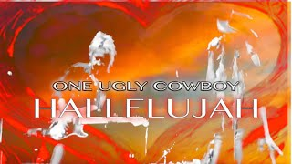 ONE UGLY COWBOY - cover of Hallelujah