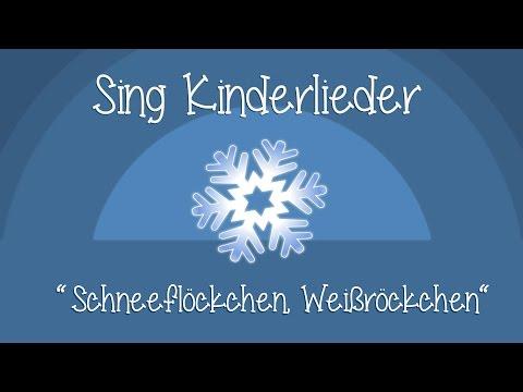Schneeflöckchen, Weißröckchen - Weihnachtslieder zum Mitsingen   Sing Kinderlieder