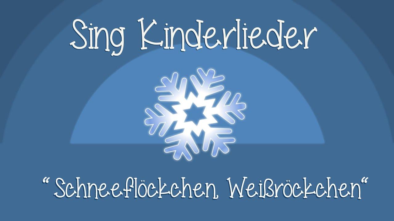Weihnachtslieder Bäckerei.Schneeflöckchen Weißröckchen Weihnachtslieder Zum Mitsingen Sing Kinderlieder