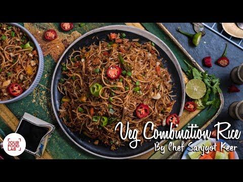 Veg Combination Rice Recipe | वेज कॉम्बिनेशन राइस  | Chef Sanjyot Keer