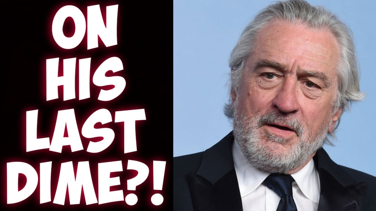 Robert De Niro is BROKE! Getting desperate for cash?!