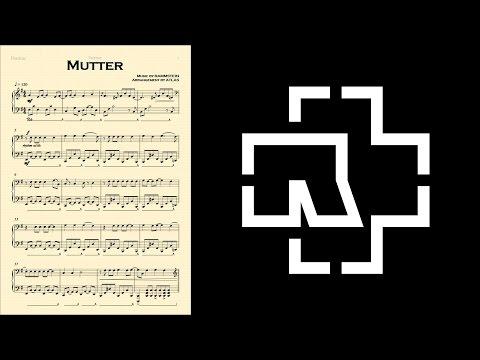 Rammstein - MUTTER Piano Solo Arrangement + Sheet Download