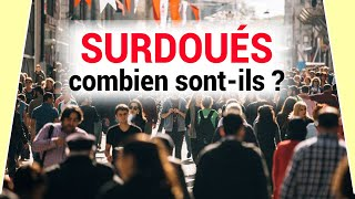 Surdoués : combien y en a-t-il en France ? Kézako #7