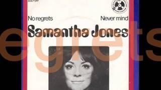 Samantha Jones No Regrets