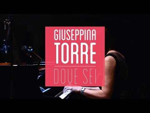 Giuseppina Torre - Dove Sei (Pop Up Live Session) (Vita Extra) - YouTube