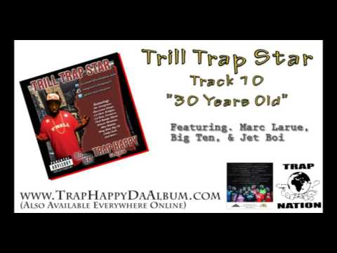 "Trap Happy 10 ""30 Years Old"""
