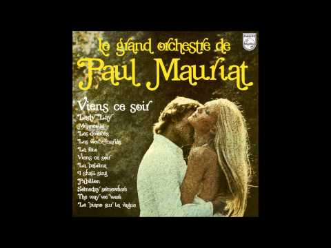 Paul Mauriat - Viens Ce Soir (France 1974) [Full Album]