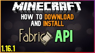 How To Download And Install Fabric API (For Minecraft 1.16.1)