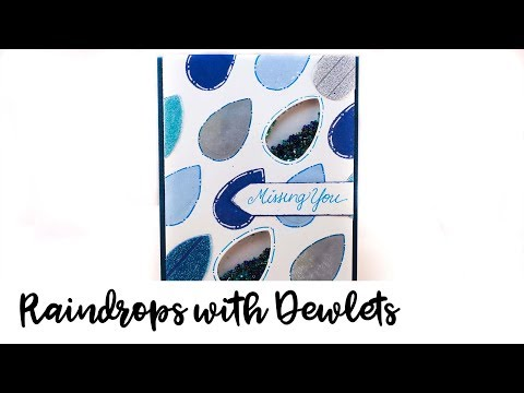 How to Make a Raindrop Shaker Card using Dewlets